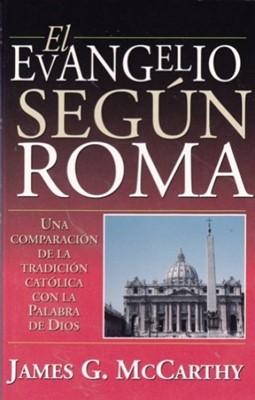 El Evangelio Según Roma (Tapa Suave) [Libro]