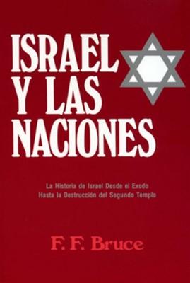 Israel Y Las Naciones (Rústica) [Libro]