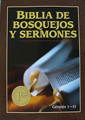 Biblia De Bosquejos Y Sermones: Genesis 1-11 (Rústica)