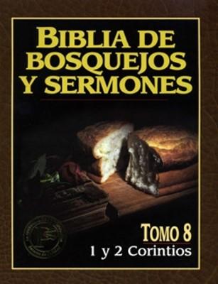 Biblia De Bosquejos Y Sermones: 1 Y 2 Corintios (Rústica)