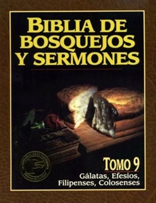 Biblia De Bosquejos Y Sermones: Gálatas, Efesios, Filipenses, Colosenses (Rústica)