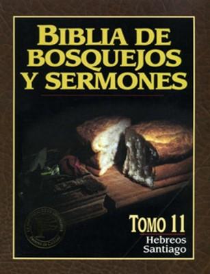 Biblia De Bosquejos Y Sermones: Hebreos/Santiago (Rústica)