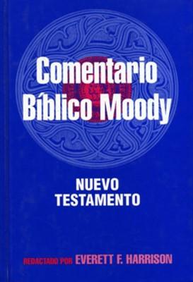 Comentario Bíblico Moody: Nuevo Testamento (Tapa Dura) [Libro]