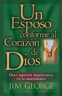 Un Esposo Conforme Al Corazón De Dios (Rústica) [Libro]