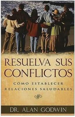 Resuelva Sus Conflictos (Tapa Suave) [Libro]
