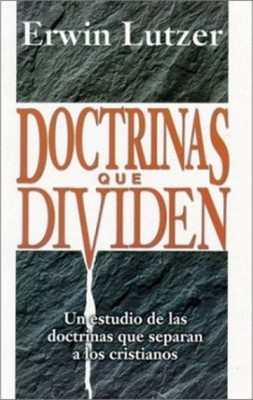 Doctrinas Que Dividen (Rústica)