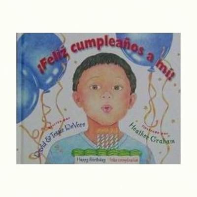 ¡Feliz Cumpleaños A Mi! (Tapa Dura) [Libro]