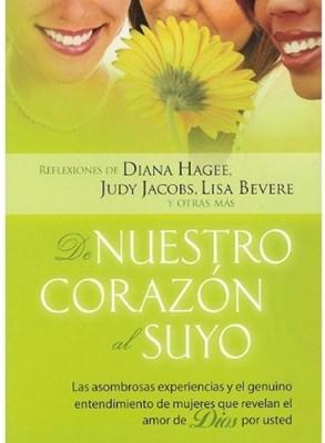 De Nuestro Corazón Al Suyo (Tapa Suave) [Libro]
