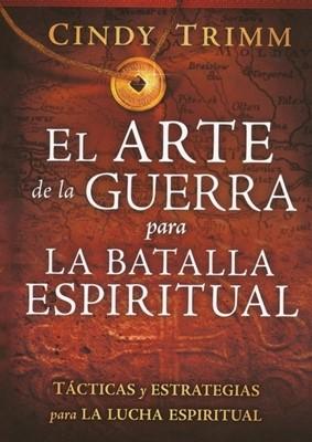 El Arte De La Guerra Para La Batalla Espiritual (Tapa Suave) [Libro]
