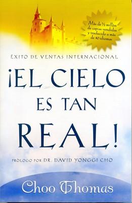 ¡El Cielo Es Tan Real! (Rústica) [Libro]