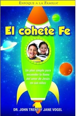 El Cohete Fe (Rústica)