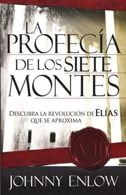 La Profecía De Los Siete Montes (Rústica) [Libro]