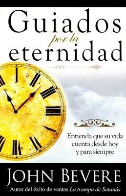 Guiados Por La Eternidad (Tapa Suave) [Libro]