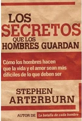 Los Secretos Que Los Hombres Guardan (Tapa Suave) [Libro]