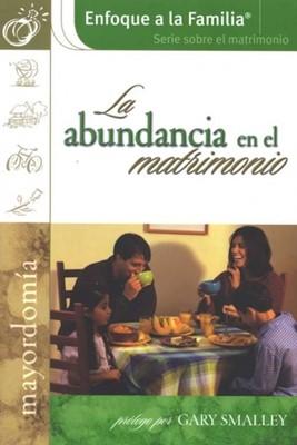 La Abundancia En El Matrimonio (Rústica)