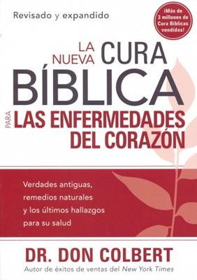 La Nueva Cura Bíblica Para El Corazón (Tapa Suave)