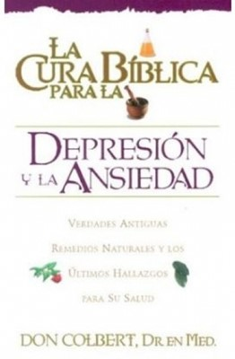 Serie Cura Bíblica: Depresión Y Ansiedad (Tapa Suave)