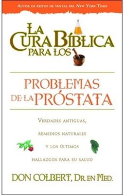 Serie Cura Bíblica: Problema De La Próstata (Tapa Suave)