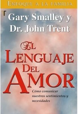El Lenguaje Del Amor (Rústica) [Libro]