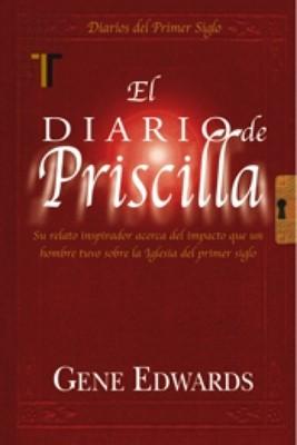 El Diario De Priscila (Rústica) [Libro]