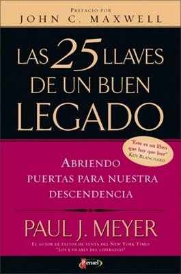 Las 25 Llaves De Un Buen Legado (Tapa Suave) [Libro]