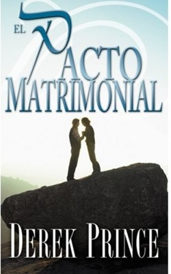 El Pacto Matrimonial (Tapa Suave) [Libro]