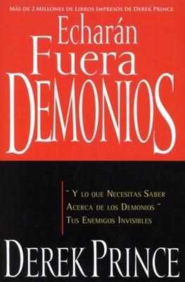 Echarán Fuera Demonios (Rústica)