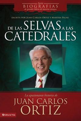 De Las Selvas A Las Catedrales (Rústica)
