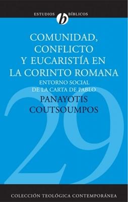 Comunidad, Conflicto Y Eucaristia En La Corinto Romana (Tapa Suave)