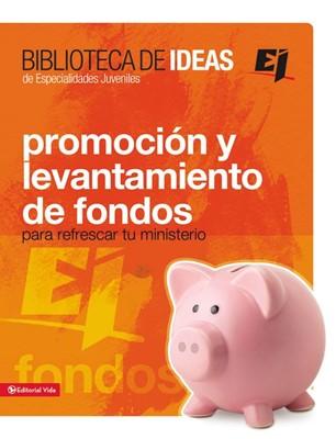 Promoción Y Levantamientos De Fondos (Tapa Suave)