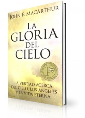 La Gloria Del Cielo (Rústica) [Libro de Bolsillo]