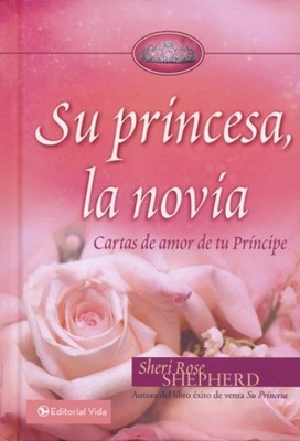 Su Princesa, La Novia (Tapa Dura)