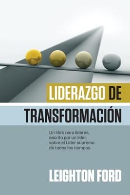 Liderazgo De Transformación (Tapa Suave)