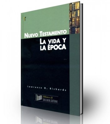 Nuevo Testamento: La Vida Y La Época (Tapa Dura) [Libro]