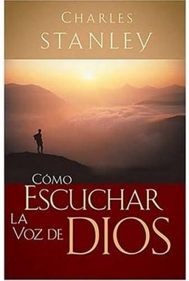 Como Escuchar La Voz De Dios (Tapa Suave)