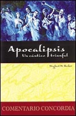 Apocalipsis, Un Cántico Triunfal (Tapa Dura)