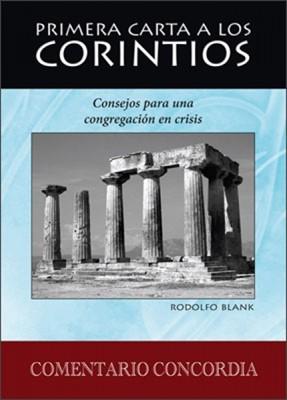 Primera Carta A Los Corintios, Consejos Para Una Congregación En Crisis (Tapa Dura)