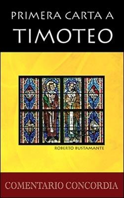 Primera Carta A Timoteo (Tapa Dura)