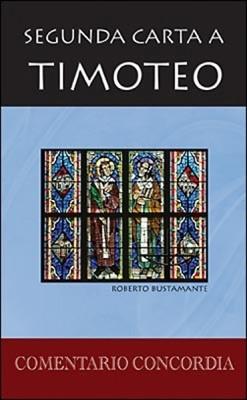 Segunda Carta A Timoteo (Tapa Dura)