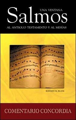 Salmos Una Ventana Al Antiguo Testamento Y Al Mesías (Tapa Dura)