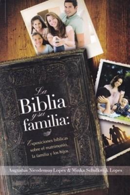 La Biblia Y Su Familia (Tapa Suave)