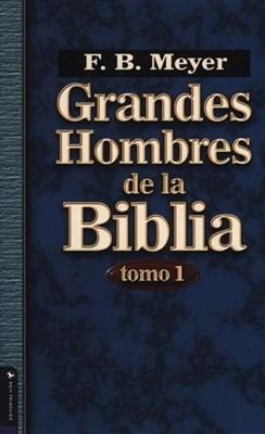 Grandes Hombres De La Biblia (Rústica)