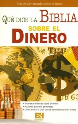 Qué Dice La Biblia Sobre El Dinero (Rústica)