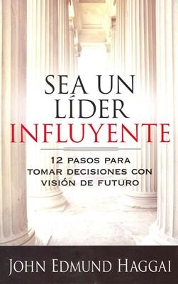 Sea Un Líder Influyente (Tapa Suave)