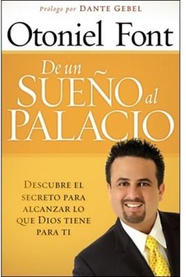 De Un Sueño Al Palacio (Tapa Suave)