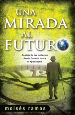 Una Mirada Al Futuro (Rústica) [Libro]