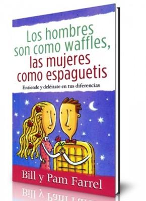 Los Hombres Son Como Waffles, Las Mujeres Como Espaguetis (Rústica) [Libro Bolsillo]
