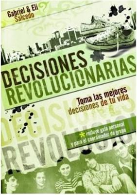 Decisiones Revolucionarias (Tapa Suave)
