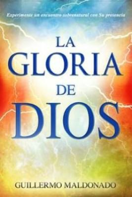 La Gloria de Dios (Rústica)