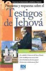 10 Preguntas Y Respuestas sobre los Testigos de Jehová (Rústica)